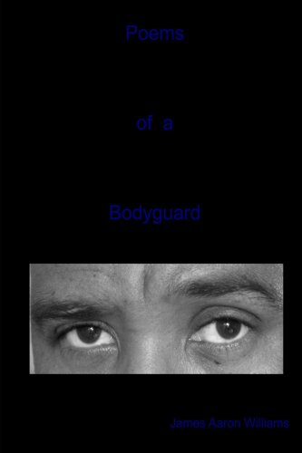 9780557010318: Poems of a Bodyguard