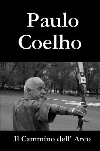 9780557011988: Il Cammino dell' Arco (Italian Edition)