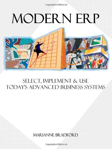 9780557012916: Modern ERP: Select, Implement & Use Today's Advanced Business Systems