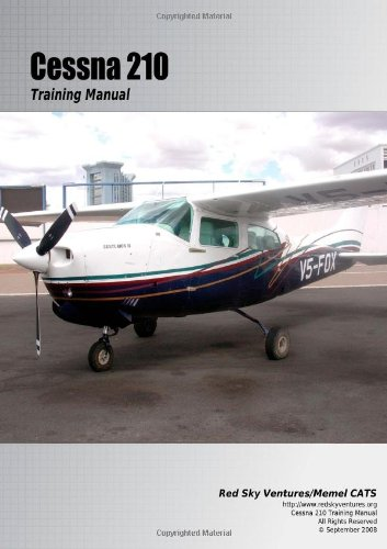 9780557014187: Cessna 210 Training Manual