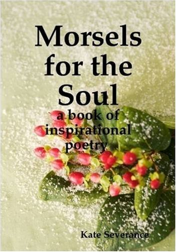 9780557014620: Morsels for the Soul