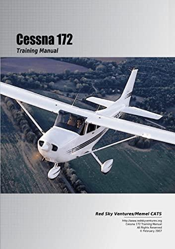 9780557014729: Cessna 172 Training Manual