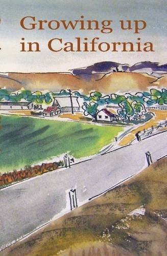 9780557014989: Growing Up in California