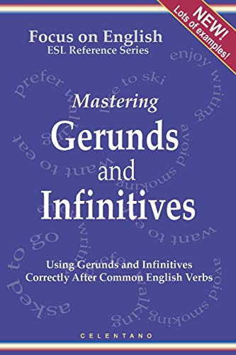 9780557016037: English Gerunds And Infinitives For Esl Learners; Using Them Correctly After Common English Verbs