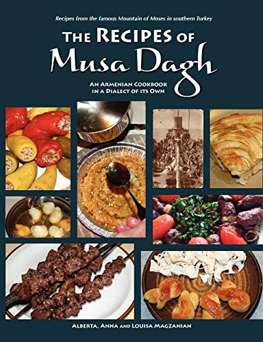 The recipes of musa dagh an armenian cookbook in a for Armenian cuisine cookbook