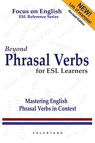 9780557019113: Beyond Phrasal Verbs: Mastering Phrasal Verbs in Context