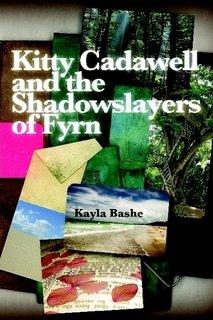 9780557019168: Kitty Cadawell and the Shadowslayers of Fyrn