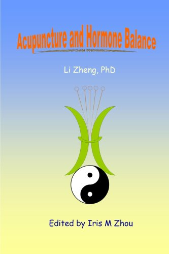 9780557019175: Acupuncture and Hormone Balance