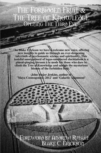 The Forbidden Fruit & The Tree of Knowledge: Blake C. Erickson