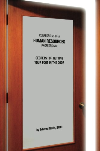 9780557019953: Confessions of an HR Professional: Secrets for Getting Your Foot in the Door