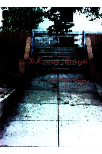 To Kiss the Midnight and Other Stories (0557020409) by Charles Reid