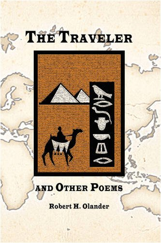 The Traveler and Other Poems: Robert H. Olander