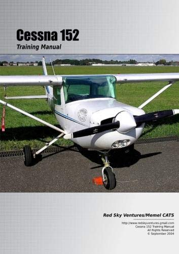9780557022809: Cessna 152 Training Manual