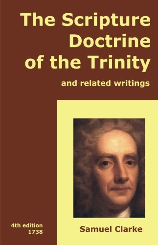9780557022861: The Scripture Doctrine of the Trinity, and Related Writings