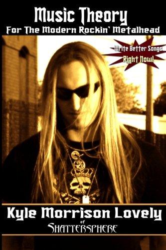 9780557022915: Music Theory For The Modern Rockin' Metalhead