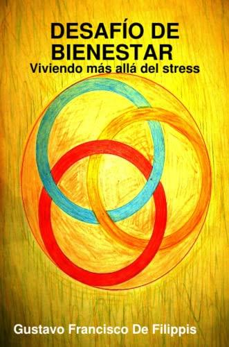 9780557024896: DESAFÍO DE BIENESTAR Viviendo más allá del stress