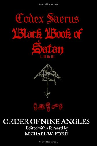 9780557025862: Codex Saerus - Black Book of Satan I,2 & 3