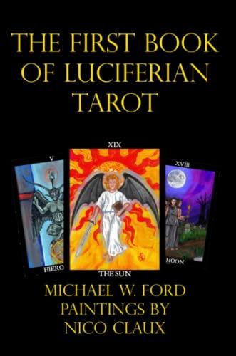 9780557026067: The First Book of Luciferian Tarot