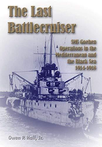 The Last Battlecruiser: Hall, Jr. Owen P.