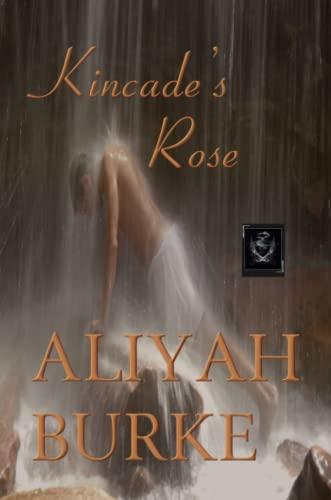 9780557028580: Kincade's Rose