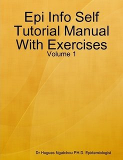 9780557029341: Epi Info Self Tutorial Manual With Exercises