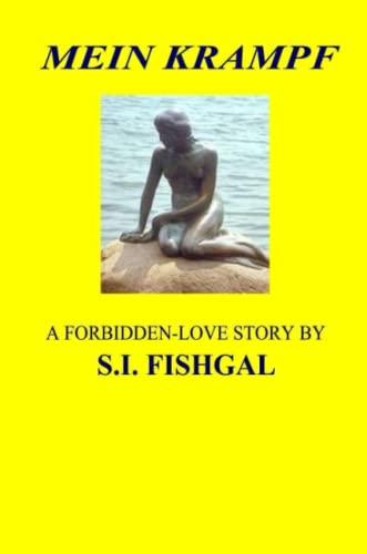 MEIN KRAMPF: S.I. Fishgal