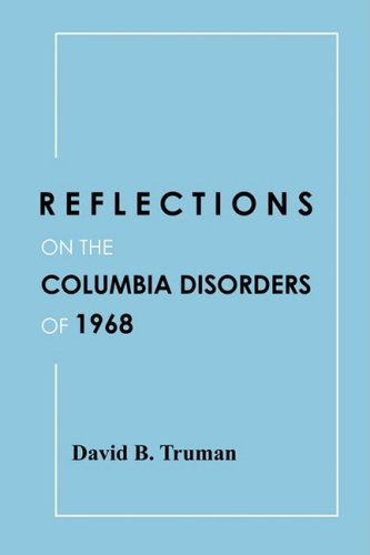 9780557031184: Reflections on the Columbia Disorders of 1968