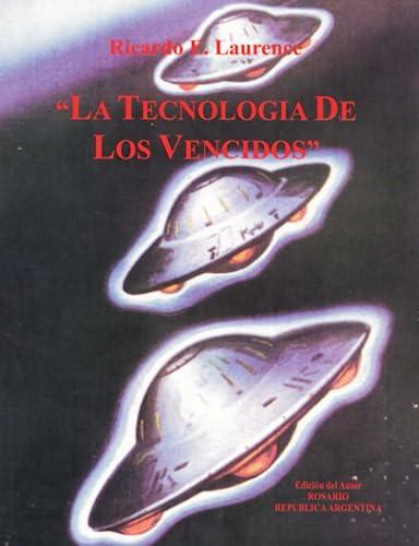 9780557032822: La Tecnología de los Vencidos