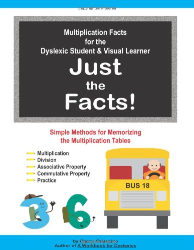 Multiplication Facts for the Dyslexic Student &: Cheryl Orlassino