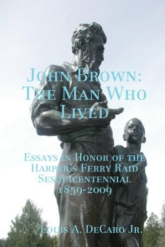 9780557035199: John Brown: The Man Who Lived