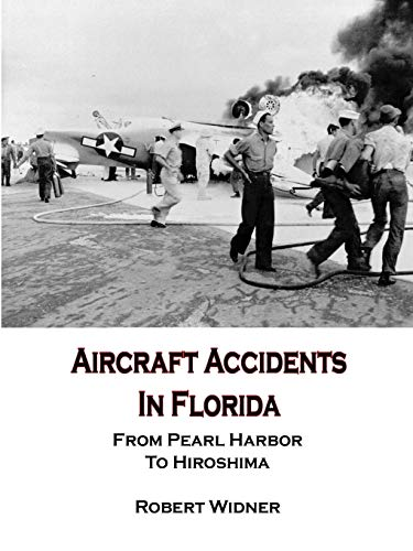 9780557035236: Aircraft Accidents in Florida