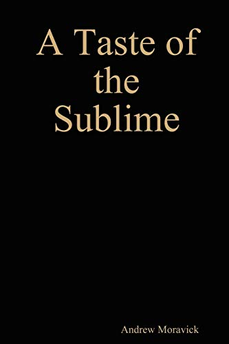 9780557036745: A Taste of the Sublime (A Story of Sonnets)