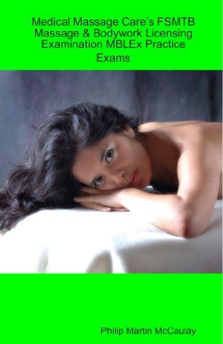 9780557037308: Medical Massage Care'S Fsmtb Massage & Bodywork Licensing Examination Mblex Practice Exams