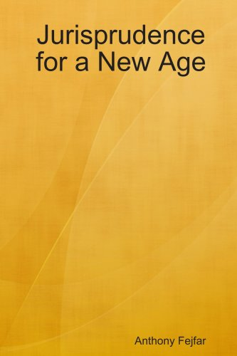9780557039319: Jurisprudence for a New Age