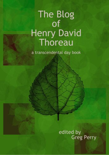 9780557039548: The Blog of Henry David Thoreau