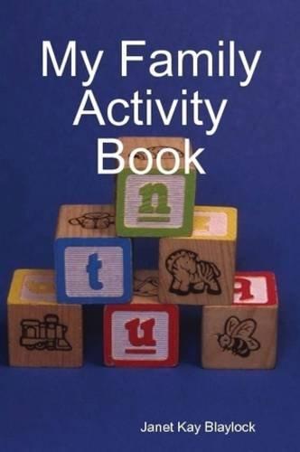 9780557040162: My Family Activity Book