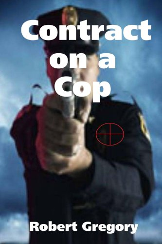9780557040353: Contract on a Cop