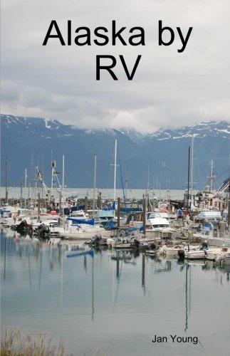 9780557040629: Alaska by RV