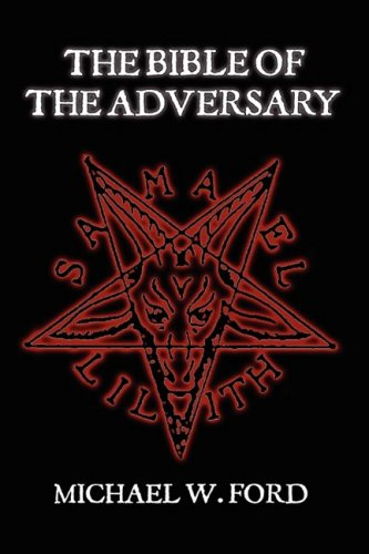 9780557044290: THE BIBLE OF THE ADVERSARY