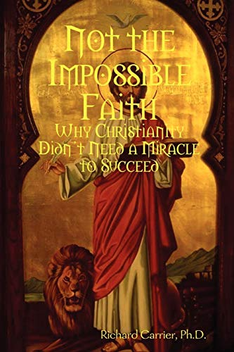 9780557044641: Not the Impossible Faith