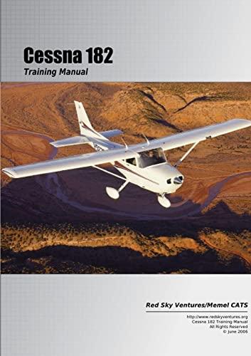 9780557045242: C182 Training Manual