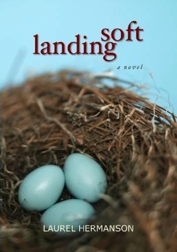 Soft Landing: Hermanson, Laurel
