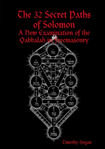 9780557046102: The 32 Secret Paths Of Solomon: A New Examination Of The Qabbalah In Freemasonry