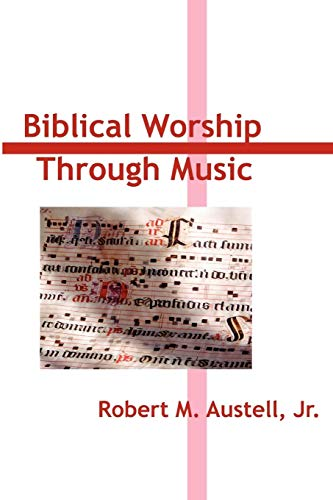 9780557047390: Biblical Worship through Music