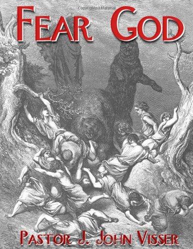 Fear God: Visser, Jeromy J.