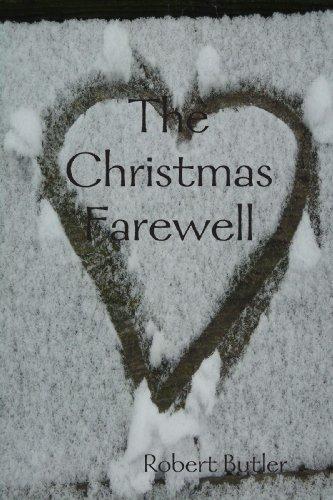 The Christmas Farewell (0557049644) by Robert Butler