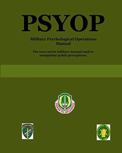 9780557052561: Psyop: Military Psychological Operations Manual
