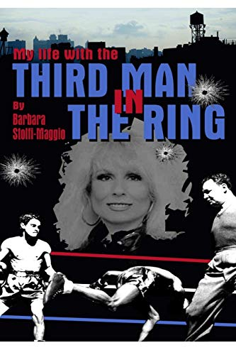 9780557054954: my life with The Third Man in the Ring (the drama outside the ropes)