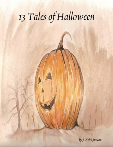 9780557055739: 13 Tales of Halloween
