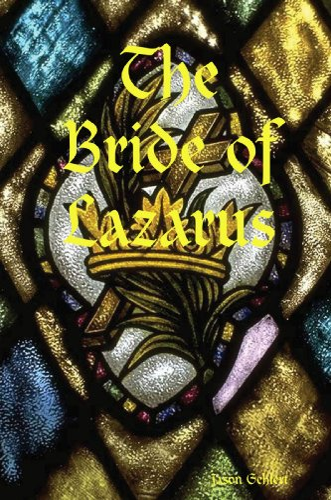 9780557056224: The Bride of Lazarus